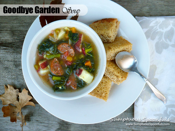 Goodbye Garden Soup with Sausage