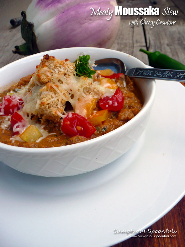 Meaty Moussaka Stew with Cheesy Croutons