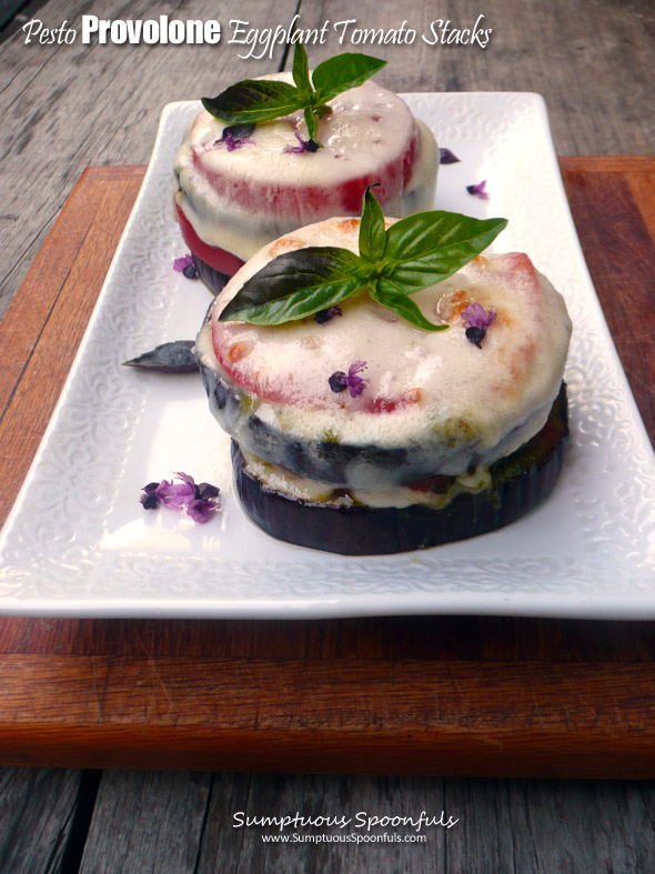 Pesto Provolone Eggplant & Tomato Stacks ~ Sumptuous Spoonfuls #easy #meatless #dinner #recipe