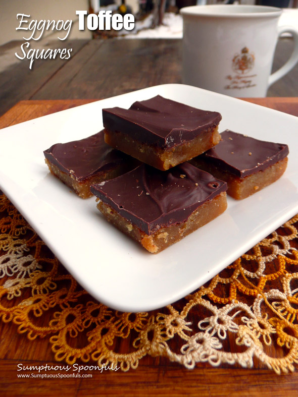 Eggnog Toffee Squares ~ Sumptuous Spoonfuls #shortbread #toffee # ...