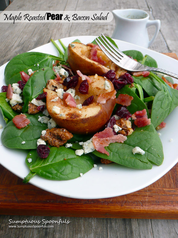 Maple Roasted Pear & Bacon Salad with cranberries, blue cheese & candied walnuts