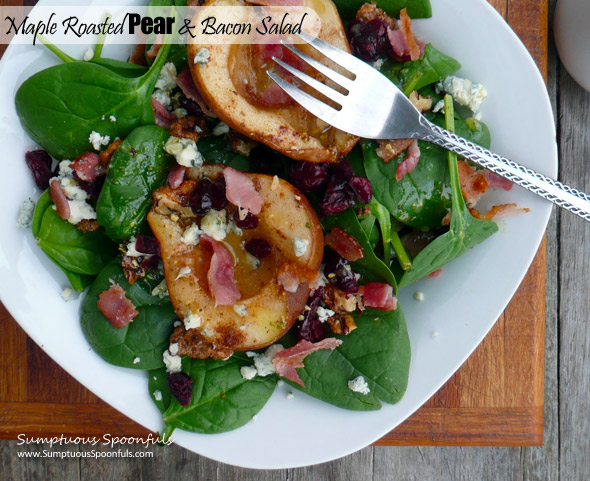 Maple Roasted Pear & Bacon Salad with cranberries, candied walnuts & blue cheese and a maple dijon white wine vinaigrette ~ Sumptuous Spoonfuls #roasted #pear #bacon #salad #recipe