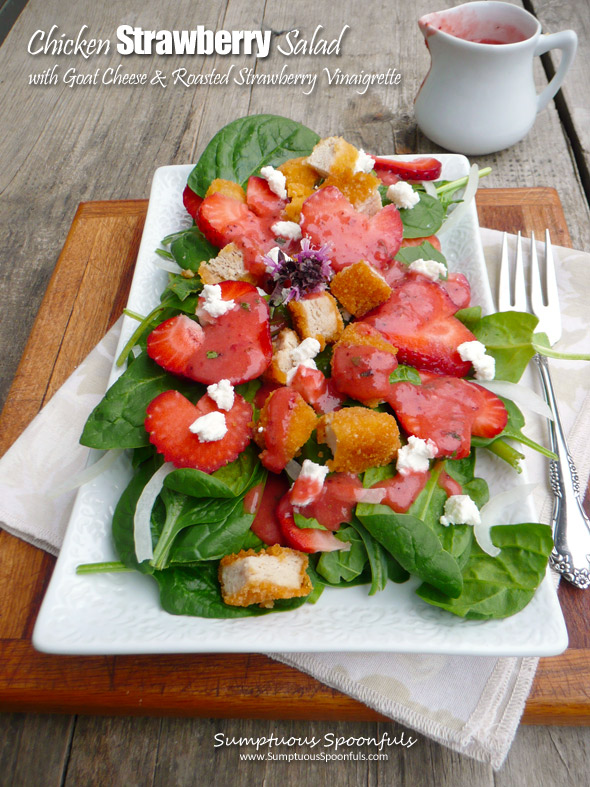 Chicken Strawberry Salad w/Goat Cheese and Roasted Strawberry Vinaigrette