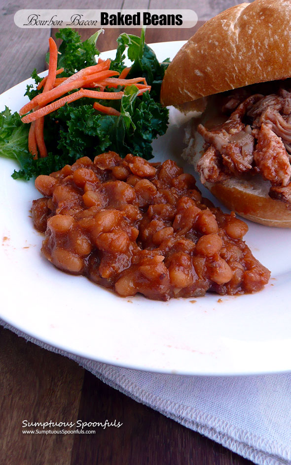 Bourbon Bacon Baked Beans Sumptuous Spoonfuls