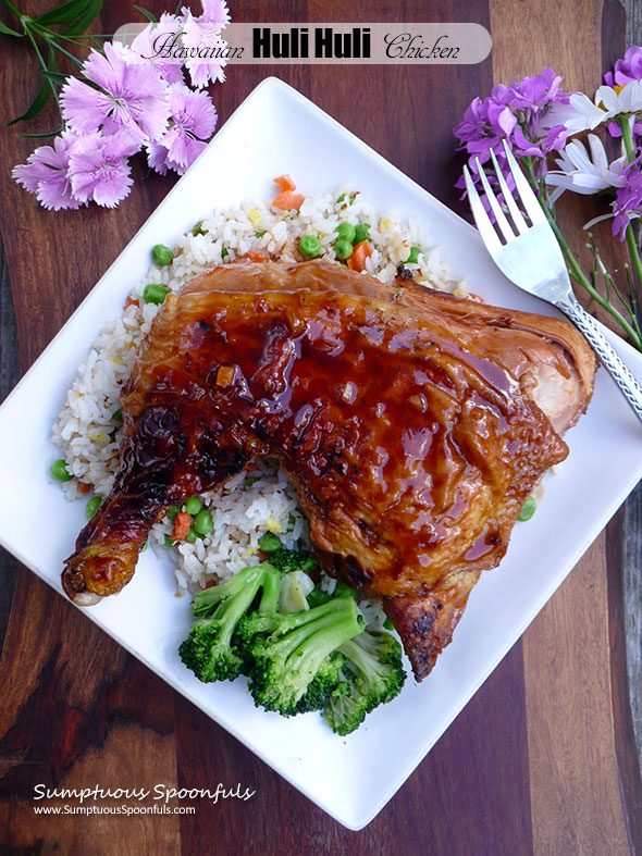 Hawaiian Huli Huli Chicken ~ Sumptuous Spoonfuls #tender #juicy #Hawaiian #grilled #chicken #recipe