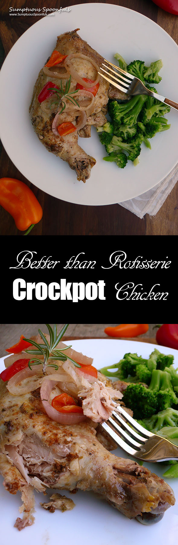 Better than Rotisserie Crockpot Chicken ~ Sumptuous Spoonfuls #slowcooker #chicken #recipe
