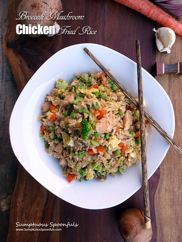 Broccoli Mushroom Chicken Fried Rice ~ Sumptuous Spoonfuls #Chinese #Recipe