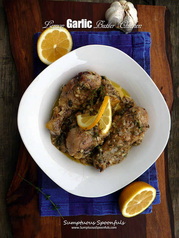 Lemon Garlic Butter Chicken ~ Sumptuous Spoonfuls #easy #chicken #recipe