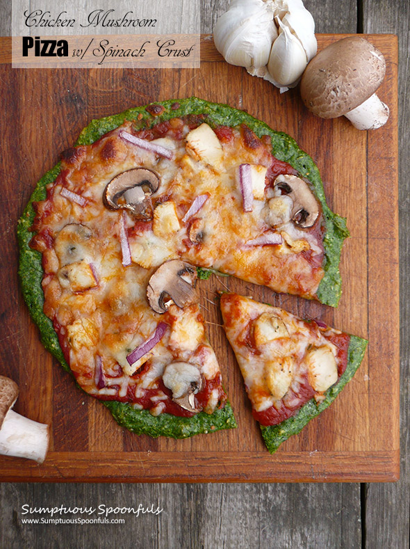 Chicken Mushroom Pizza with Spinach Crust ~ Sumptuous Spoonfuls #healthy #pizza #recipe #quick