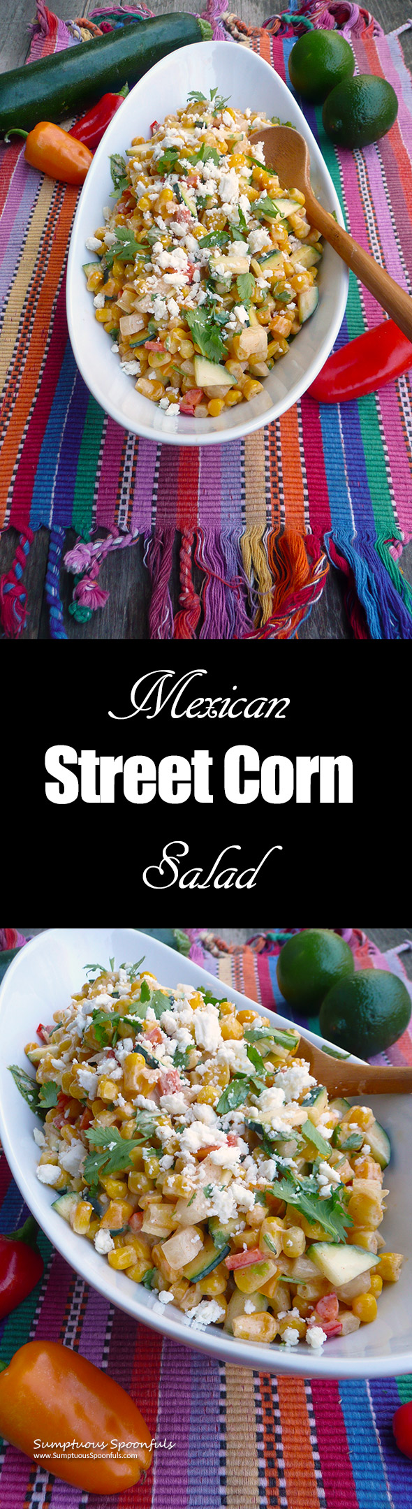 Mexican Street Corn Salad w/Zucchini ~Sumptuous Spoonfuls #easy #Mexican #salad #recipe