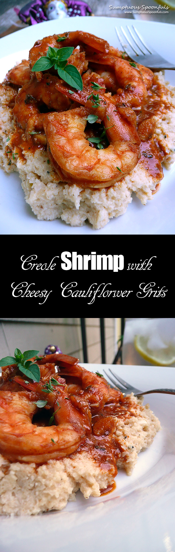 Creole Shrimp with Cheesy Cauliflower Grits ~ Sumptuous Spoonfuls #lowcarb #healthy #soulfood #recipe