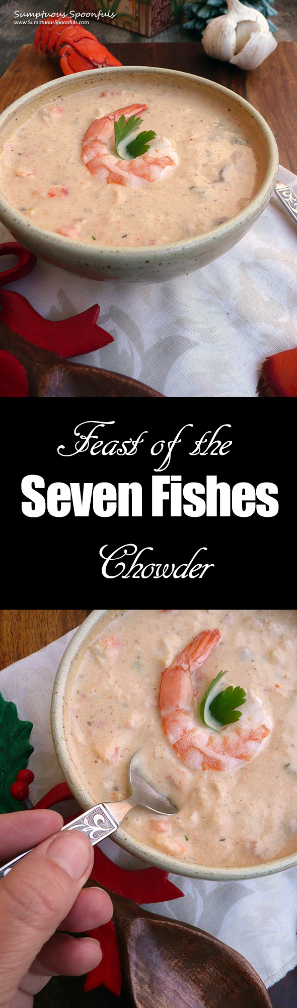 Feast of the seven fishes chowder sumptuous spoonfuls for Seven fishes recipe