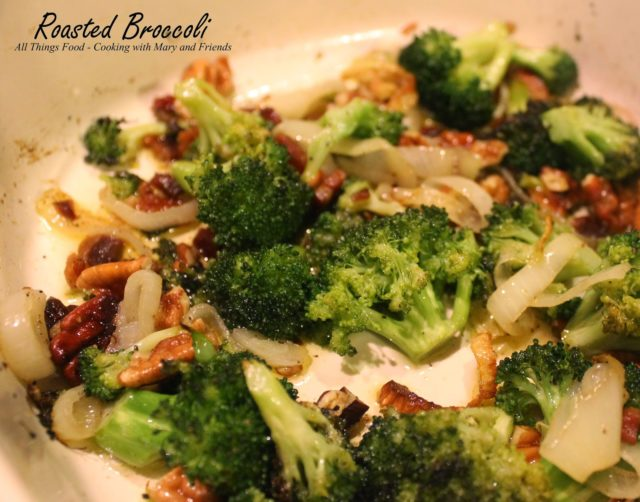 Roasted Broccoli - Cooking with Mary & Friends