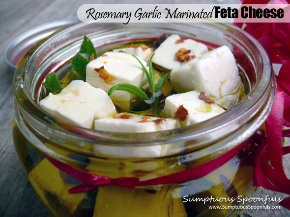 Rosemary Garlic Marinated Feta Cheese ~ the perfect #homemade #holiday #gift