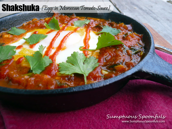 Shakshuka {Eggs in Moroccan Tomato Sauce} ~ Sumptuous Spoonfuls #breakfast #recipe