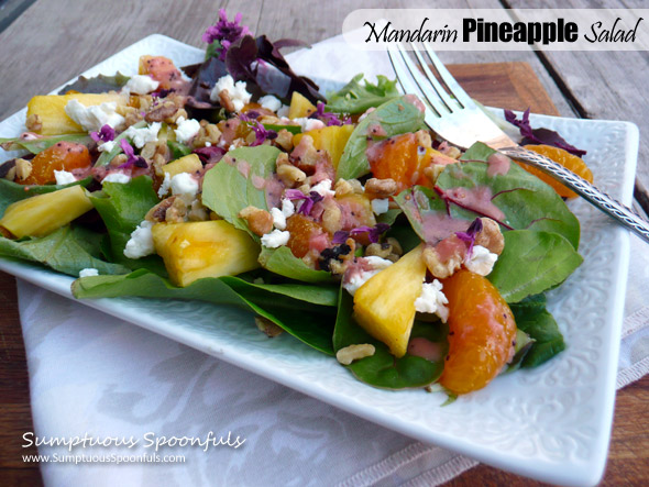 Mandarin Pineapple Salad with Basil Flowers, Toasted Walnuts & Goat Cheese and a fresh Strawberry Vinaigrette ~ Sumptuous Spoonfuls #salad #recipe