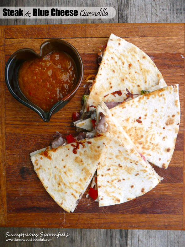 Steak & Blue Cheese Quesadilla ~ Sumptuous Spoonfuls #quick #snack or #dinner #recipe