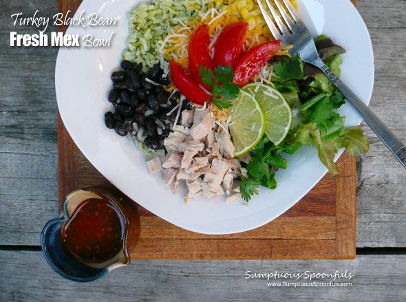 Turkey Black Bean Fresh Mex Bowl ~ Sumptuous Spoonfuls #easy #Mexican #meal #recipe