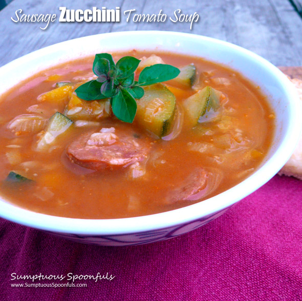 Sausage Zucchini Tomato Soup ~ Sumptuous Spoonfuls #autumn #harvest #soup #recipe