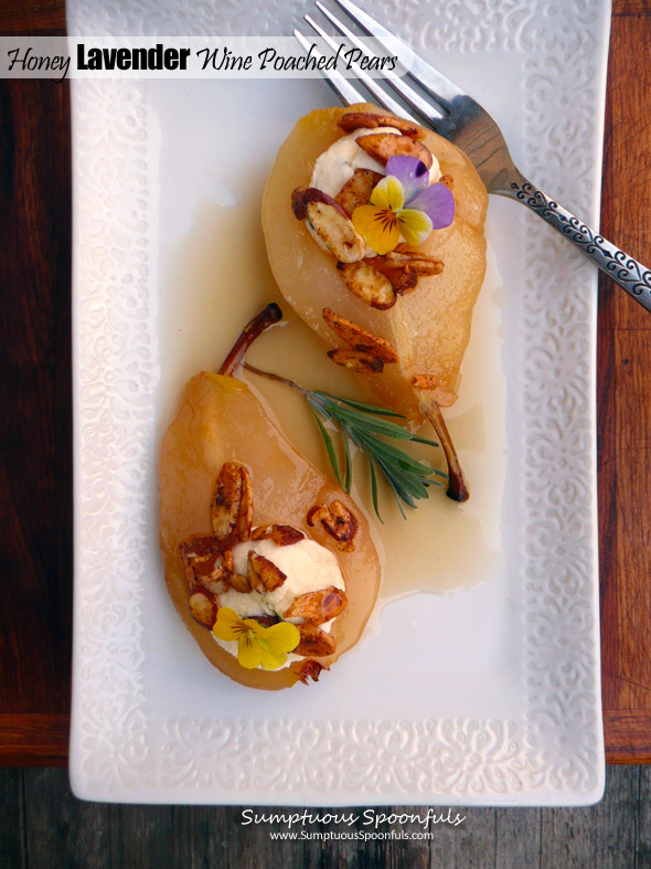 Honey Lavender White Wine Poached Pears ~ Sumptuous Spoonfuls #elegant #easy #dessert #recipe
