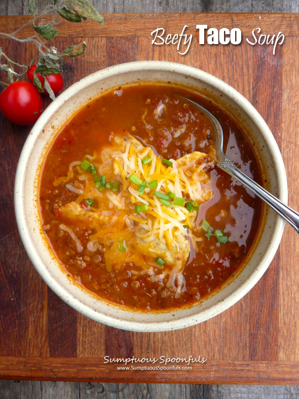 Beefy Taco Soup ~ Sumptuous Spoonfuls #beef #taco #Mexican #soup #recipe