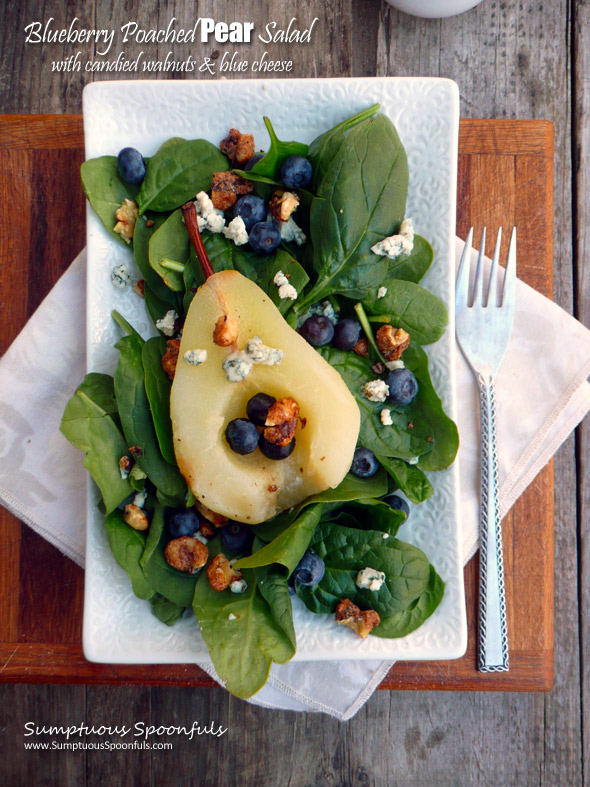 Blueberry Poached Pear Salad with Candied Walnuts, Blue Cheese and a Raspberry Malbec Vinaigrette