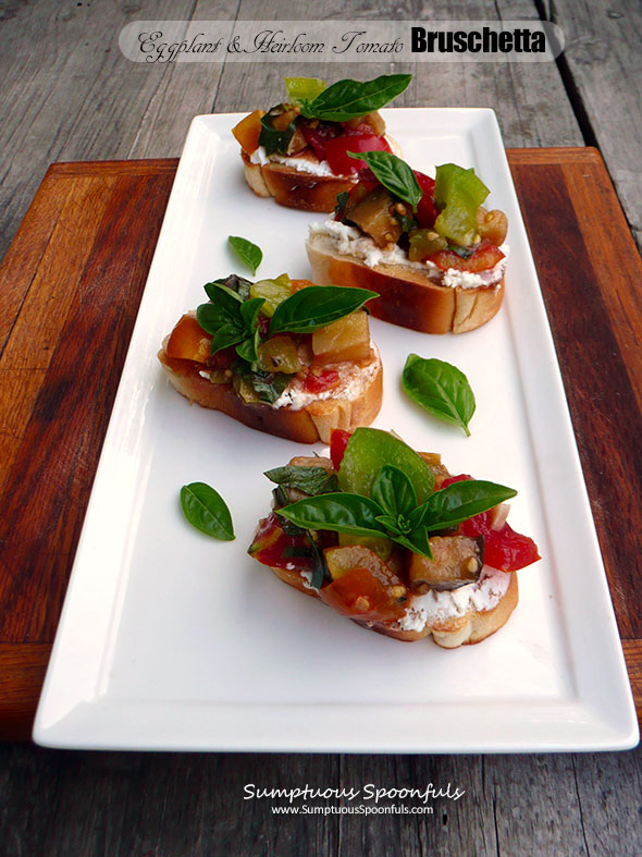Roasted Eggplant & Heirloom Tomato Bruschetta