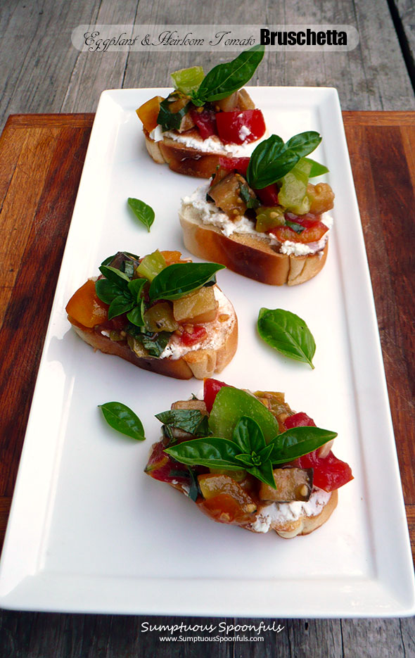 Roasted Eggplant & Heirloom Tomato Bruschetta ~ Sumptuous Spoonfuls #summer #tomato #appetizer #recipe