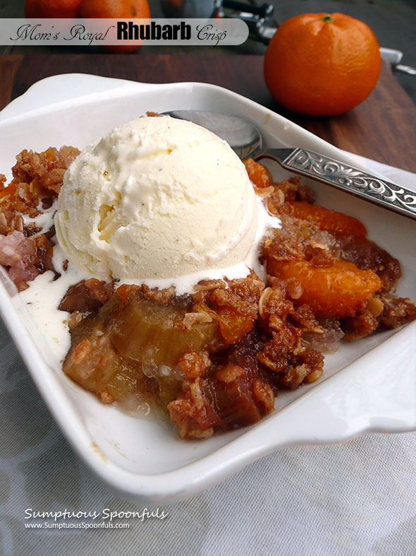 Mom's Royal Rhubarb Crisp ~ Sumptuous Spoonfuls #rhubarb #dessert #recipe