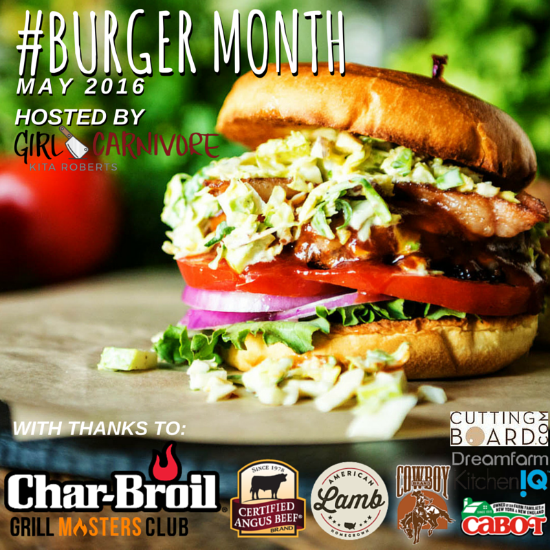 #BurgerMonth #GirlCarnivore May 2016 It's Burger Month!
