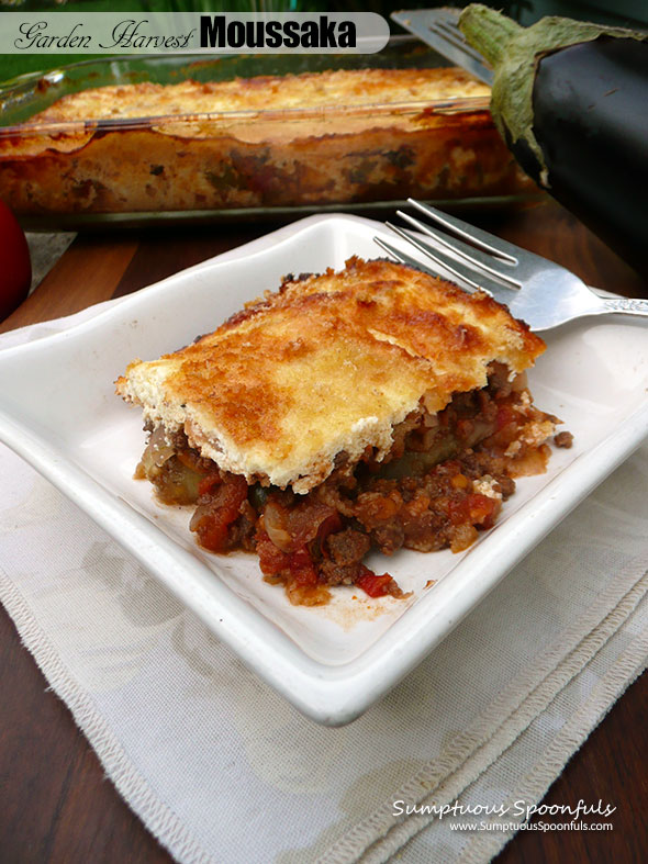 Garden Harvest Moussaka {Greek Lasagna} ~ Sumptuous Spoonfuls #layered #Greek #hotdish #recipe