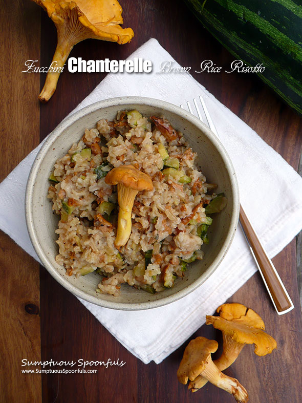 Zucchini Chanterelle Brown Rice Risotto ~ Sumptuous Spoonfuls #mushroom #brownrice #easy #risotto #recipe