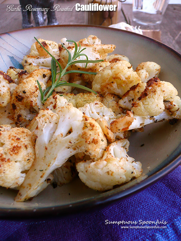 Garlic Rosemary Roasted Cauliflower