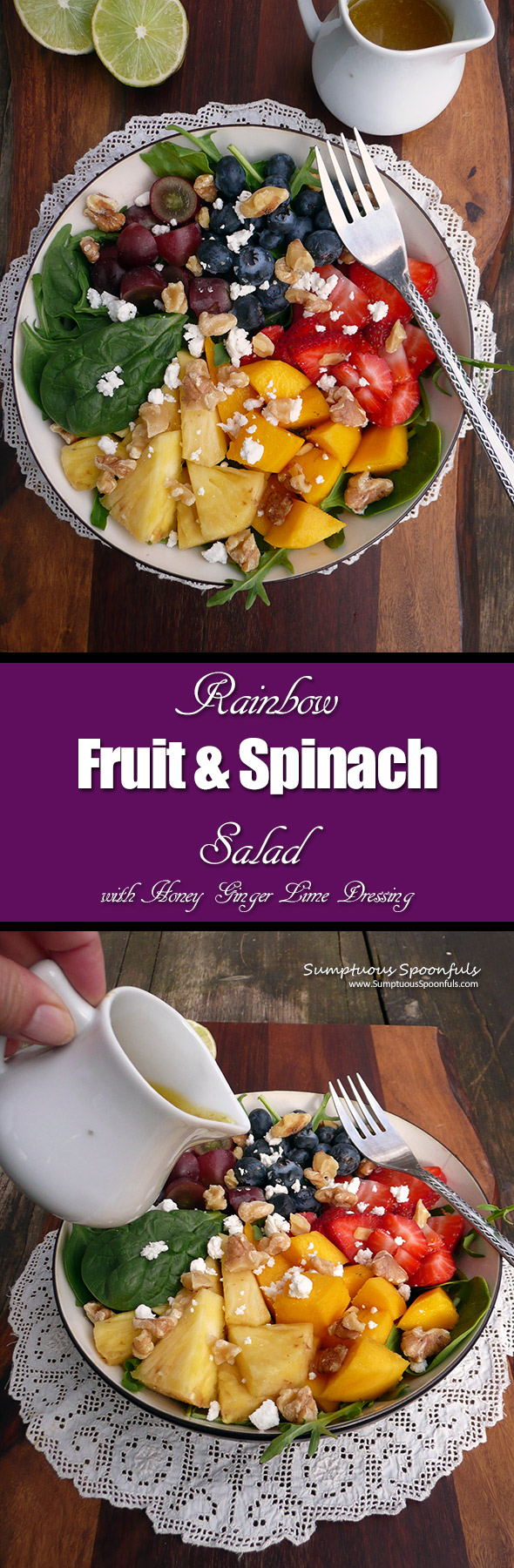 Rainbow Fruit & Spinach Salad w Honey Ginger Lime Dressing ~ Sumptuous Spoonfuls #salad #recipe