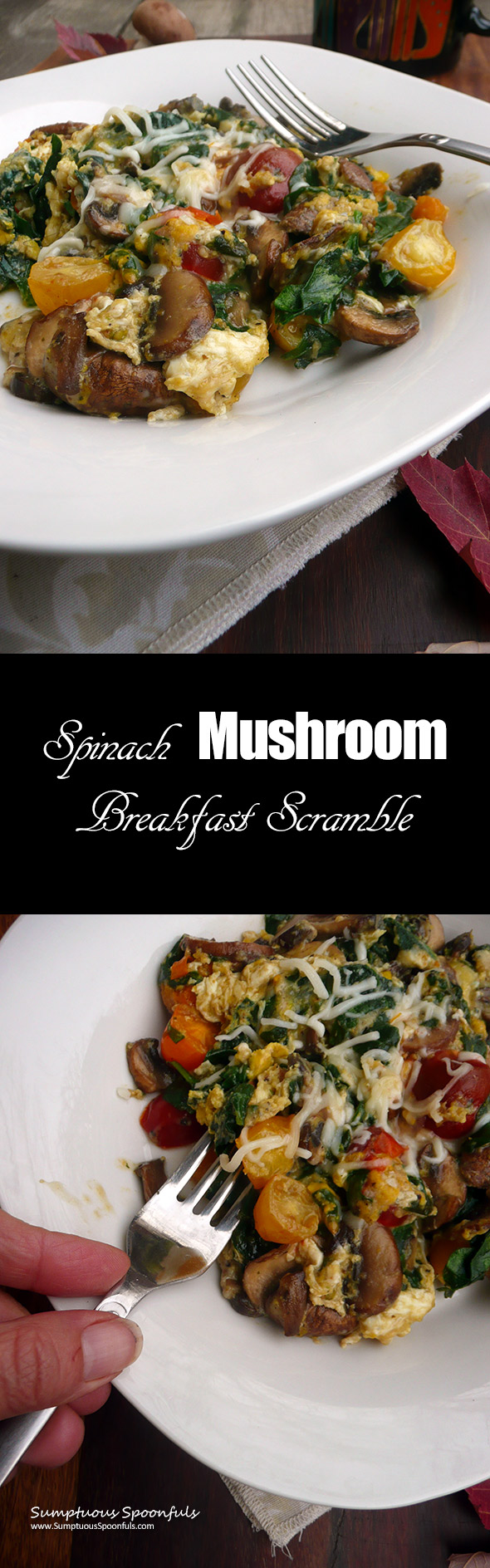 Spinach Mushroom Breakfast Scramble ~Sumptuous Spoonfuls #easy #healthy #delicious #breakfast #recipe