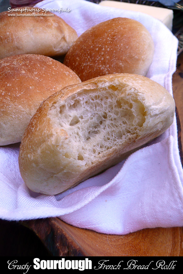 Crusty Sourdough French Bread Rolls ~ Sumptuous Spoonfuls ...